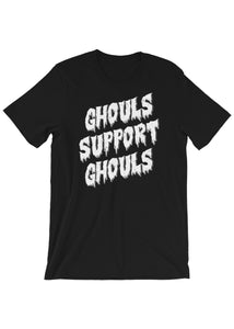 Ghouls Support Ghouls Unisex Black T-Shirt