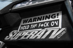 Warning! Hold the F*ck On - STICKER