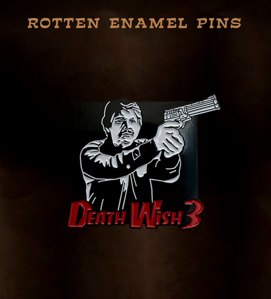 Death Wish 3 Pin