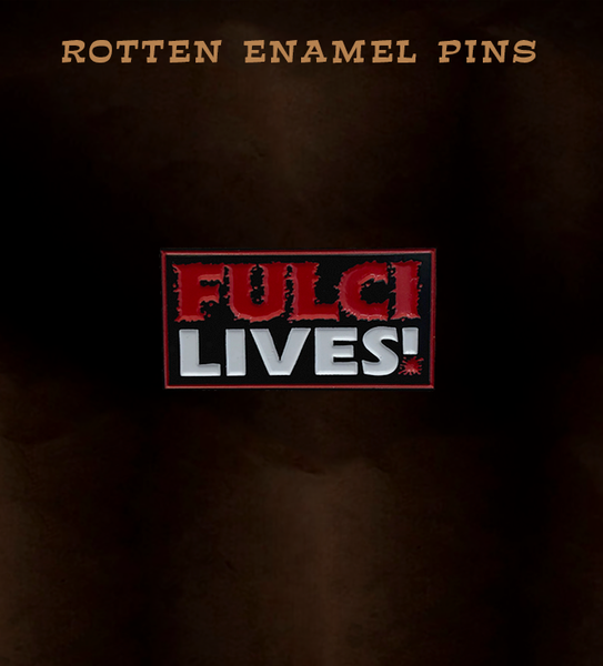 Fulci Lives Pin (black)