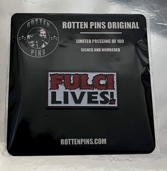 Fulci Lives Pin (white)
