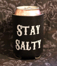 Load image into Gallery viewer, Stay Salty Drink Koozie