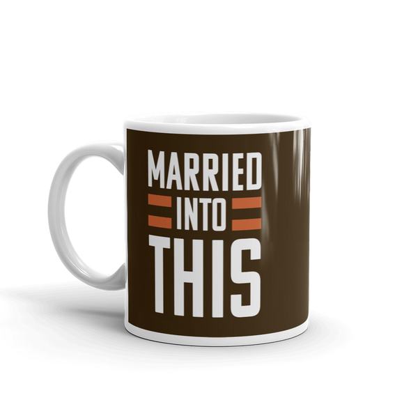 Married Into This Mug, Brown