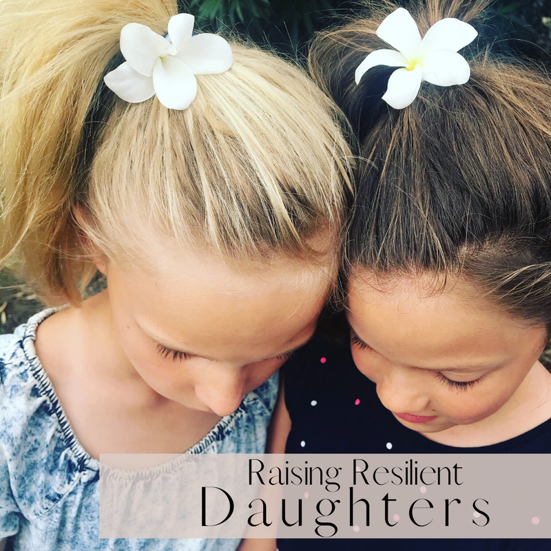 Raising Resilient Daughters