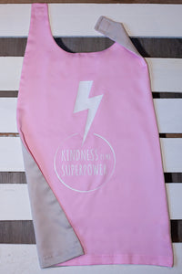 Kindness is my SUPERPOWER {Cape}