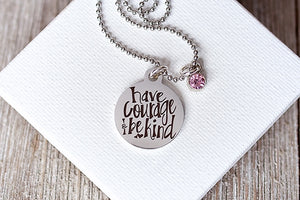 Have Courage and Be Kind {Youth Necklace} - 2 Pack