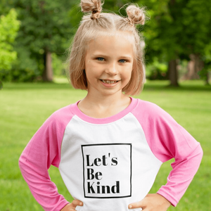 Let's Be Kind Raglan - Pink