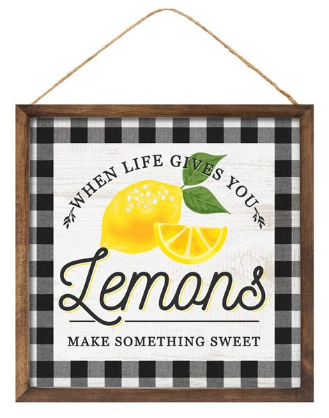 "10"" Square - Life/Lemons - Yellow/Black/White Sign"