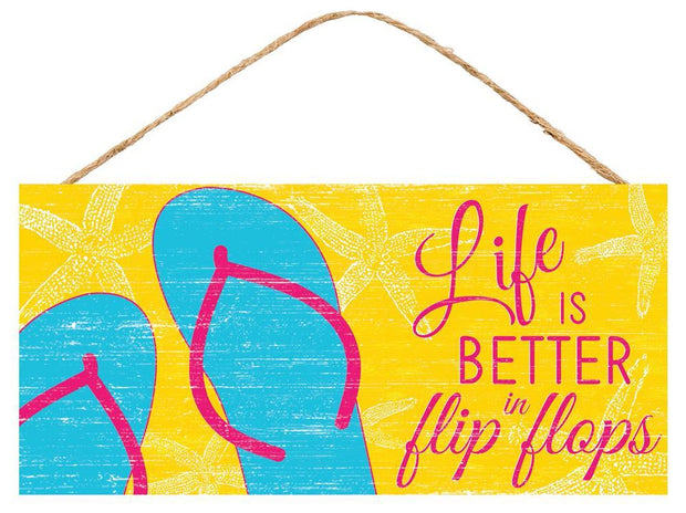 "12.5"" x 6""- Yellow/Pink/Blue/Turquoise -Life is Better in Flip Flops Sign"