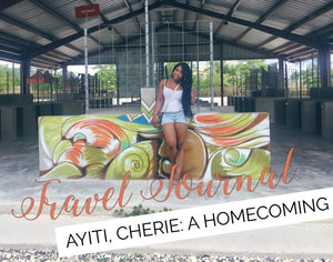 Travel Journal: Ayiti Cherie, A Homecoming
