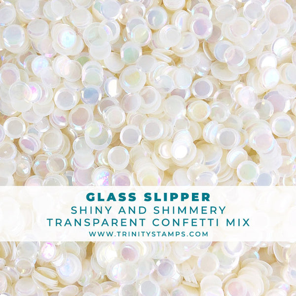 Glass Slipper- Shimmery Glossy Transparent Confetti Mix