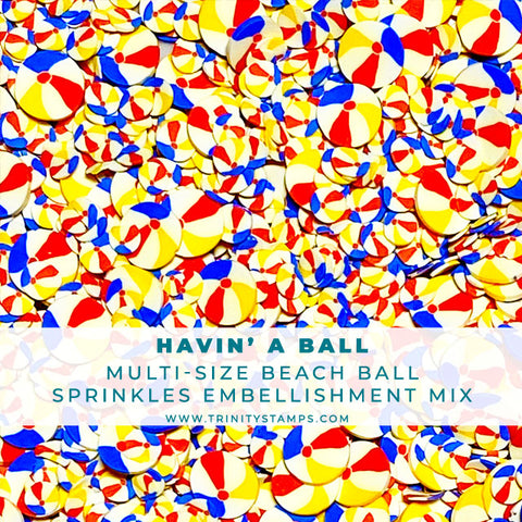 Havin' A Ball - Clay Sprinkles Embellishment Mix