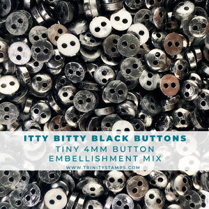 Itty Bitty Black Buttons - 4mm button assortment