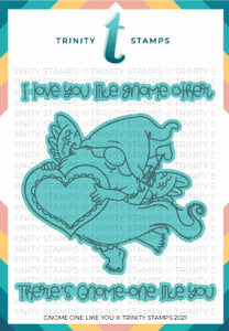Gnome One Like You Coordinating Die Set