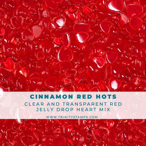 Cinnamon Red Hots - Jelly Drop Hearts Embellishment Mix