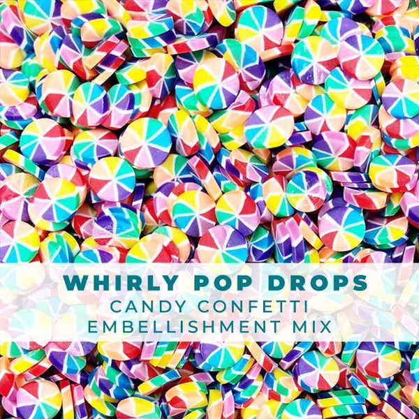 Whirly pop drops: rainbow candy confetti embellishments