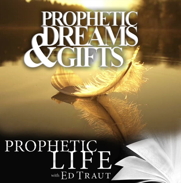 Prophetic Dreams & Gifts (Digital Download)