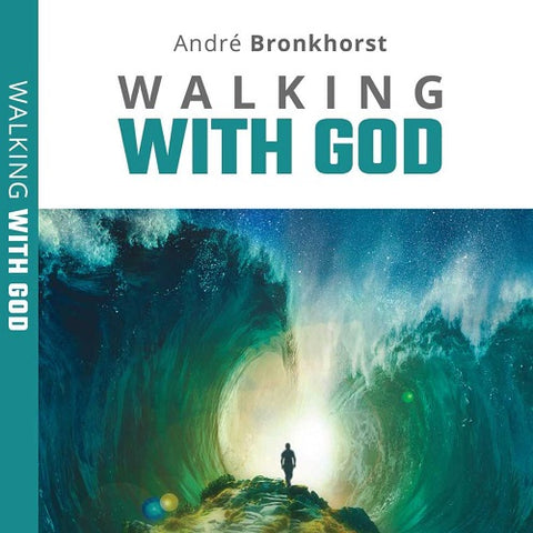 Andre Bronkhorst - Walking With God Book (Digital Download)