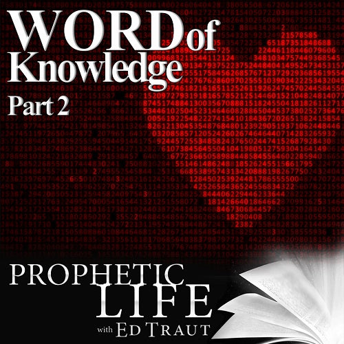 Word Of Knowledge Part 2 (Digital Download)