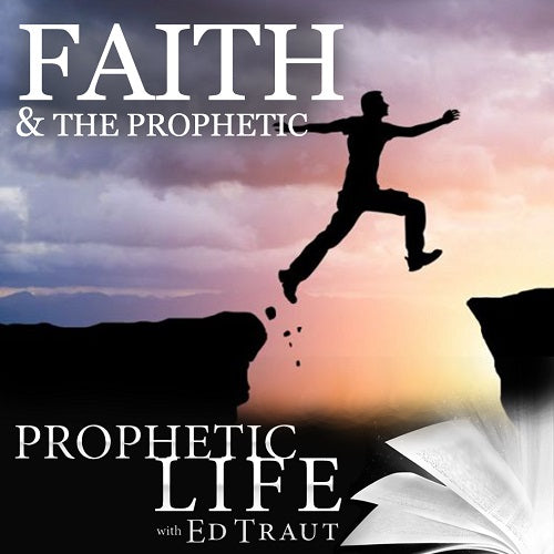 Faith and the Prophetic (Digital Download)