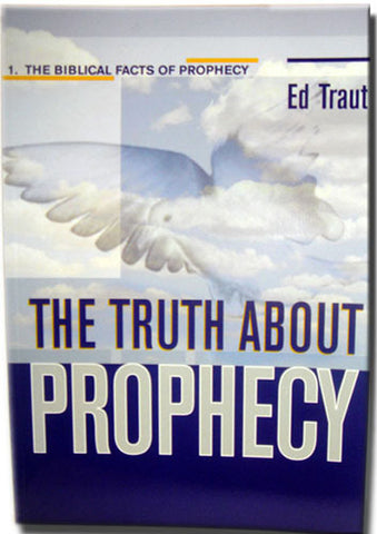The Truth About Prophecy