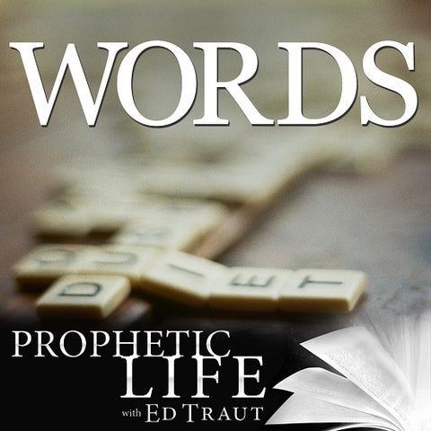 Words - Prophetic Audio Series