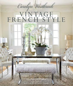 Carolyn Westbrook: Vintage French Style