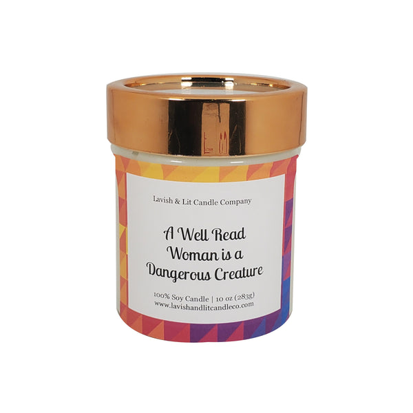 A Well Read Woman is a Dangerous Creature - Scented Candle
