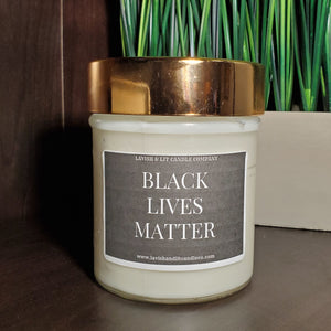 Black Lives Matter- Scented Candle