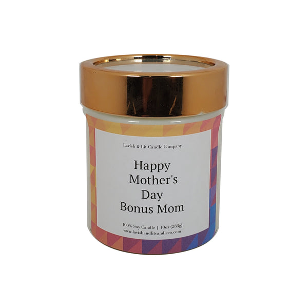 Happy Mother's Day Bonus Mom - Scented Candle