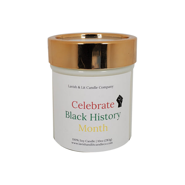 Celebrate Black History Month - Scented Candle