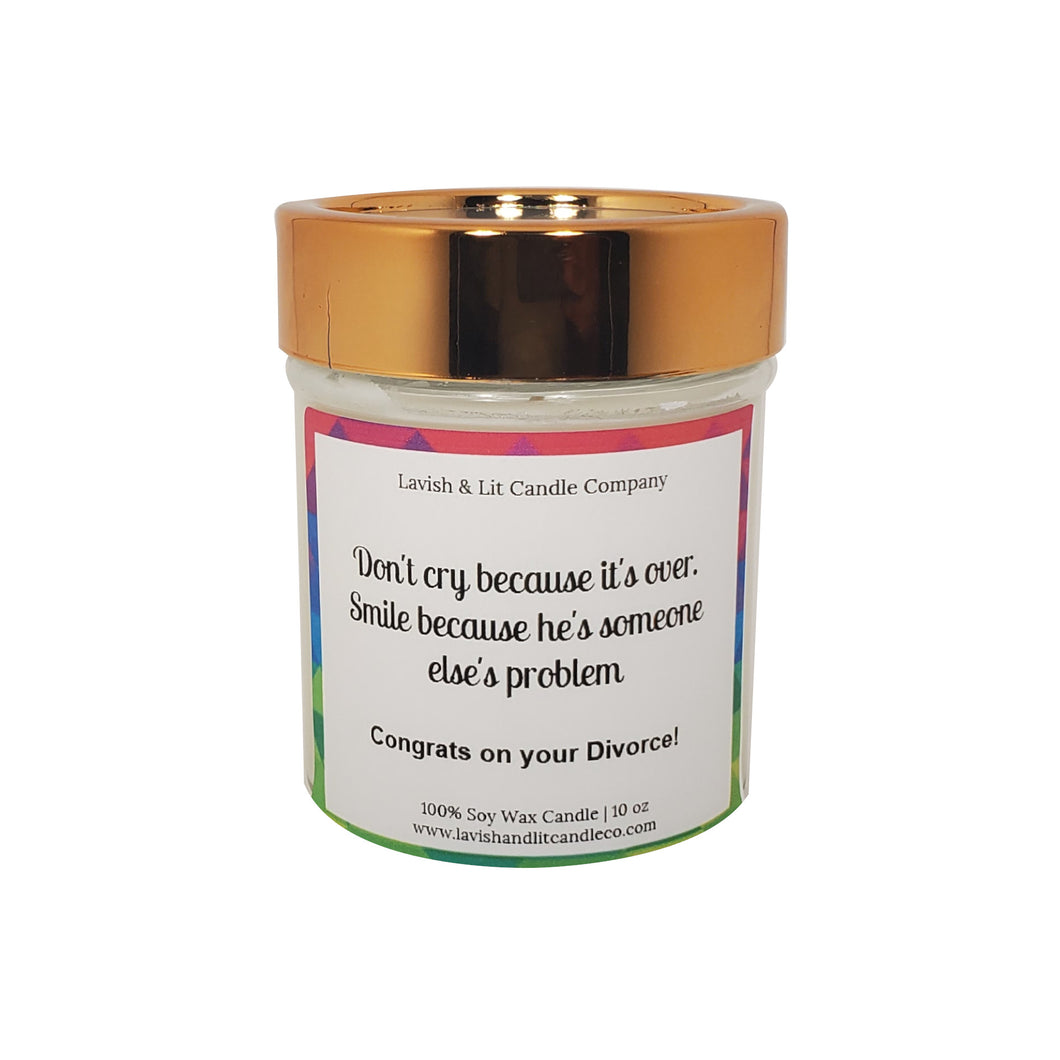 Don't Cry Divorce - Scented Candle