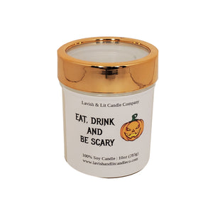 Eat, Drink and Be Scary Candle, Funny Halloween Decor, Halloween Candle