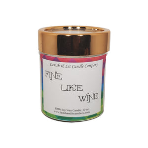 Fine Like Wine - Scented Candle
