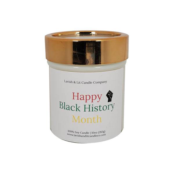 Happy Black History Month - Scented Candle