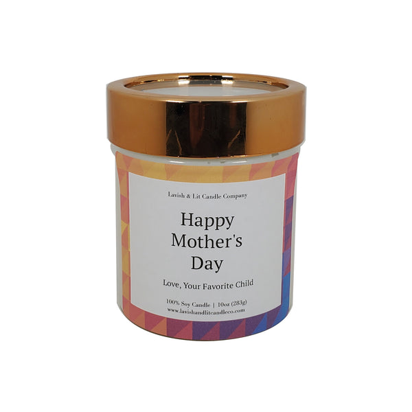 Happy Mother's Day, Love your Favorite Child - Scented Candle