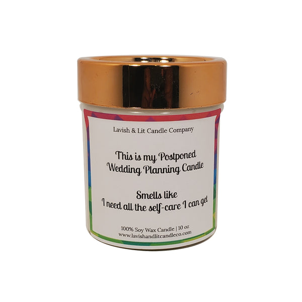 Postponed Wedding Planning Candle - Scented Candle