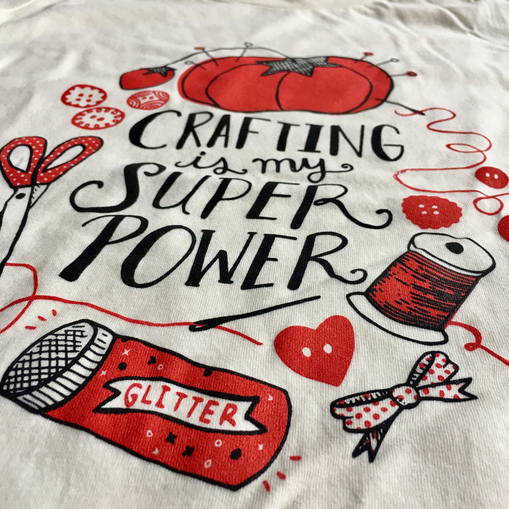 Ladies Crafting is my Super Power Tee