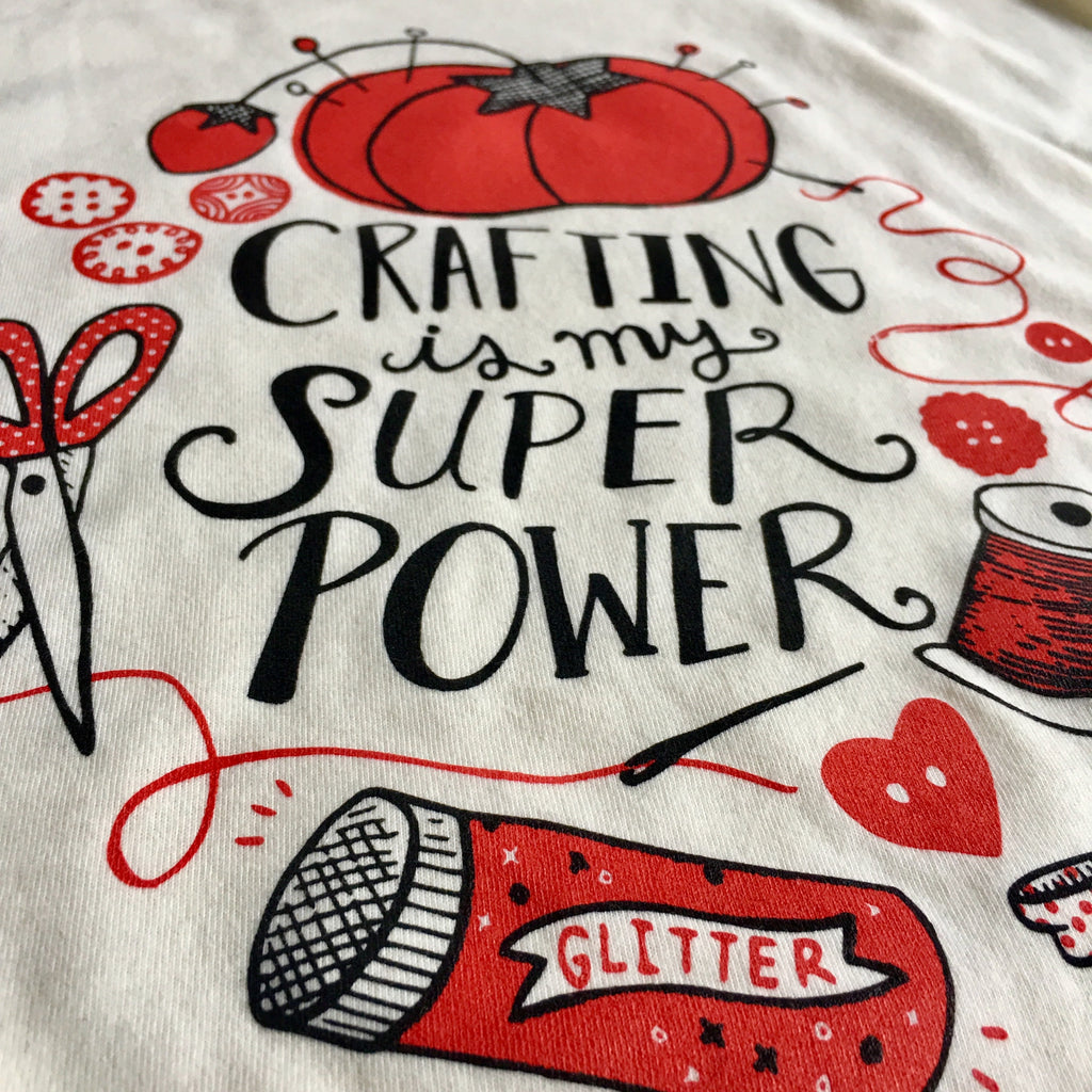 Unisex Crafting is my Super Power Tee