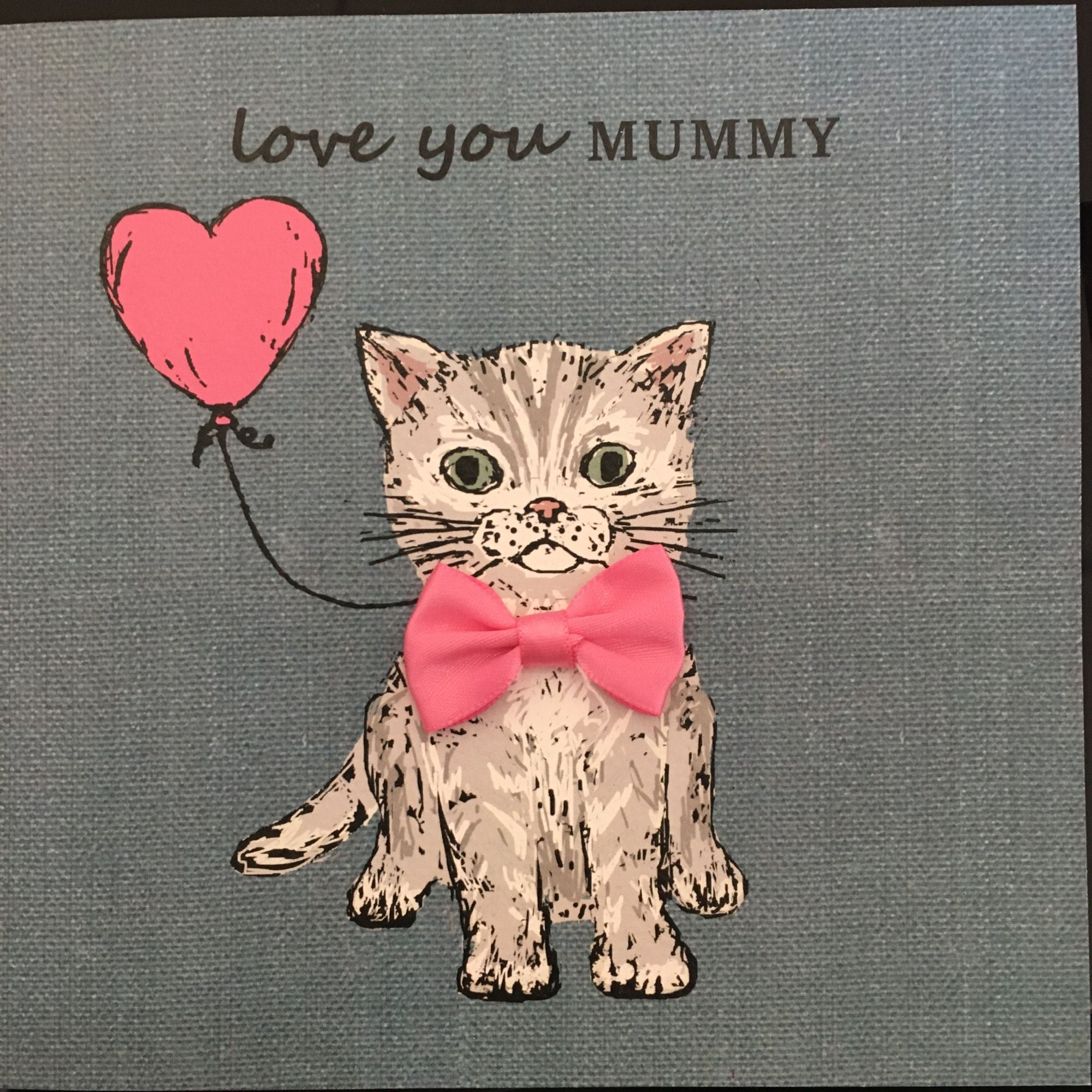 Mother's Day Card with Tabby Cat, Pink Bow and Pink Balloon.  Love You Mummy