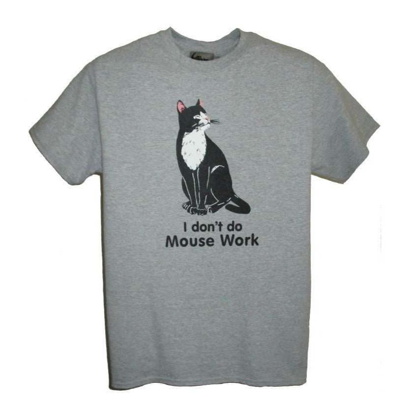 I Don't Do Mousework T-shirt