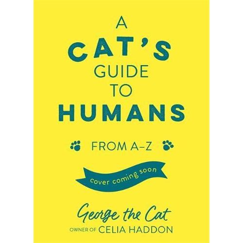A Cats Guide to Humans