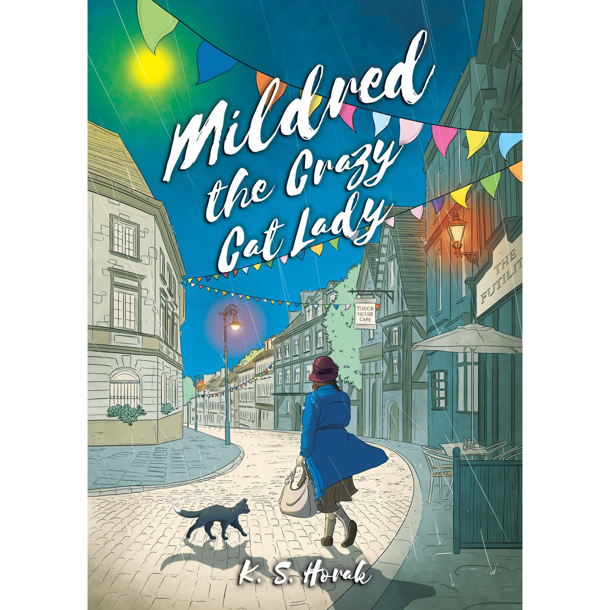 Mildred The Crazy Cat Lady by K S Horak