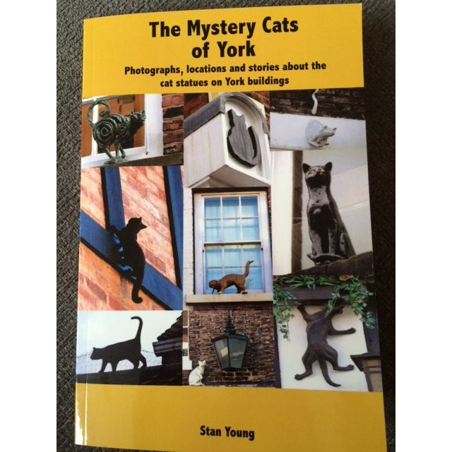 The Mystery Cats of York by Stan Young