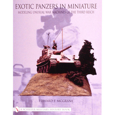 Schiffer Exotic Panzers in Miniature 31469