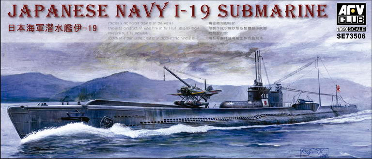 AFV Club 1/350 Japanese Navy I-19 Submarine 73506