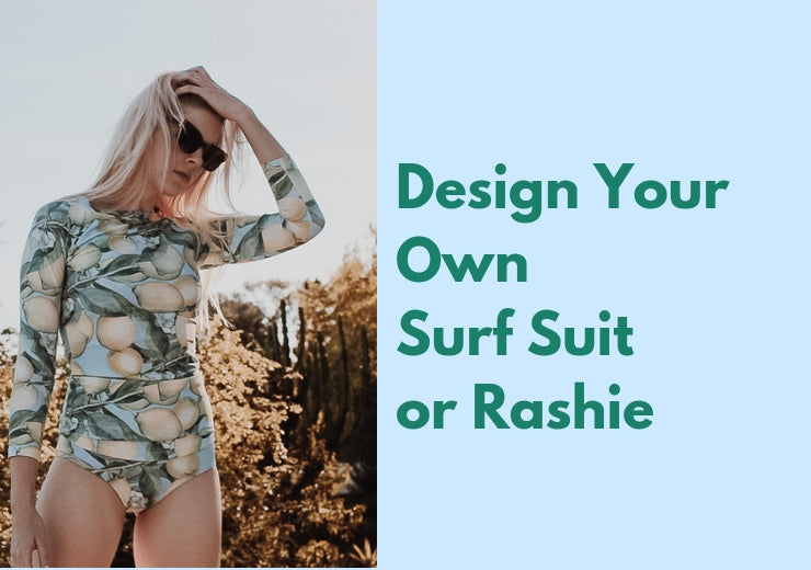 Customised Surf Suit- Design Your Own Surf Suit or Rashie