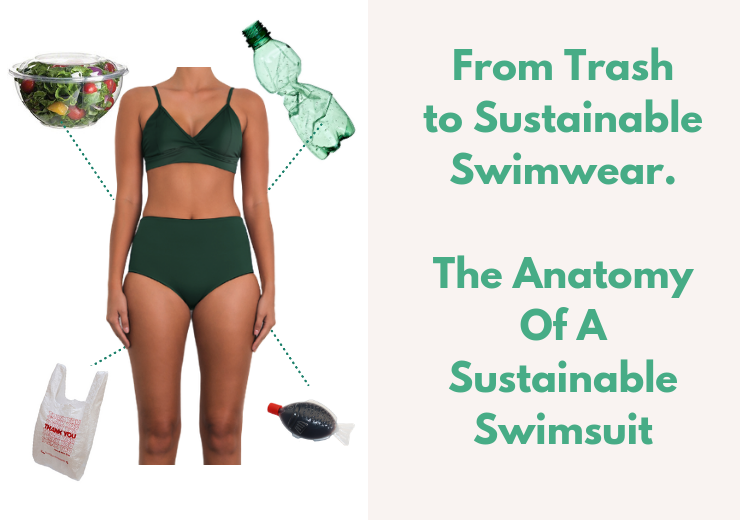 From Trash to Sustainable Swimsuit- The Anatomy Of A Swimsuit