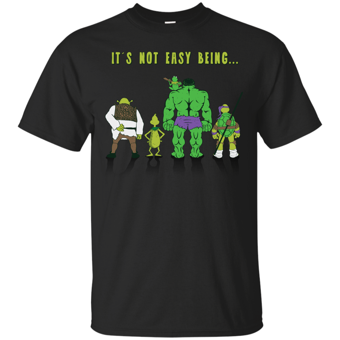 It's Not Easy Being Green... T-Shirt