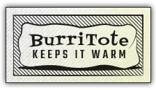 BurriTote - Keeps your Burritos Warm